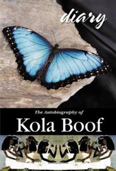 Hardcover Diary of A Lost Girl: The Autobiography Of Kola Boof Book