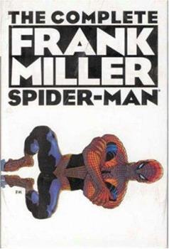 Complete Frank Miller Spider-Man HC - Book #4 of the Marvel Team-Up 1972