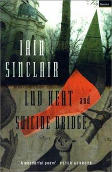 Lud Heat and Suicide Bridge 1862072078 Book Cover