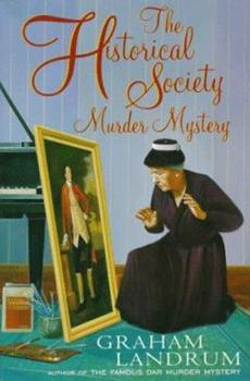 The Historical Society Murder Mystery 0312143559 Book Cover