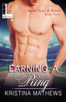 Earning a Ring - Book #4 of the More Than A Game