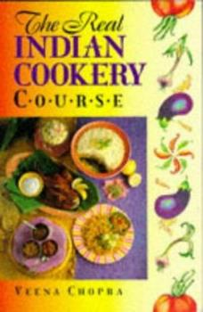 The Real Indian Cookery Course 0572022700 Book Cover