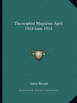 Paperback Theosophist Magazine April 1914-June 1914 Book
