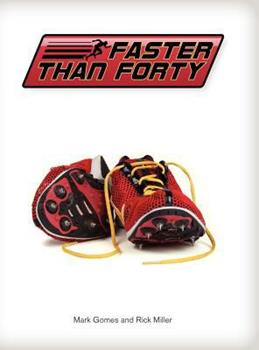 Hardcover Faster Than Forty Book