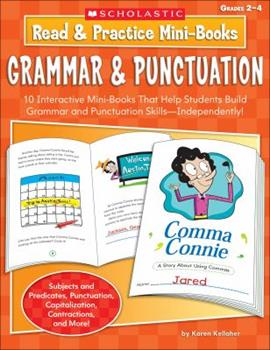 Read  Practice Mini-Books: Grammar  Punctuation: 10 Interactive Mini-Books That Help Students Build Grammar and Punctuation Skills-Independently! 0439453410 Book Cover