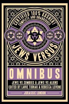 Jews vs Omnibus: Jews vs Aliens and Jews vs Zombies - Book  of the Jews Versus