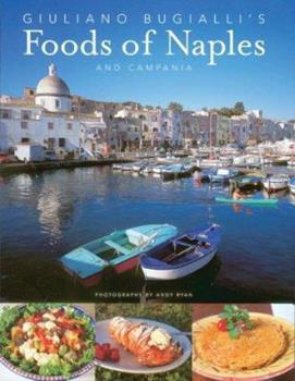 Guiliano Bugialli's Food of Naples and Campania 1584792116 Book Cover