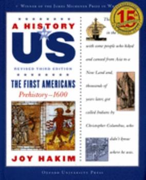 A History of US: Book One: The First Americans (Prehistory-1600) (A History of Us) - Book #1 of the A History of US