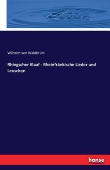 Paperback Rhingscher Klaaf - Rheinfr?nkische Lieder und Leuschen [German] Book