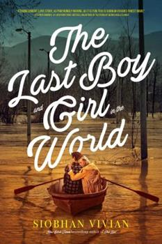 The Last Boy and Girl in the World 1481452290 Book Cover
