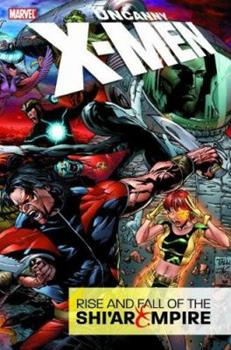 Uncanny X-Men: Rise and Fall of the Shi'ar Empire - Book #2 of the X-Men Marvel Deluxe Astonishing 4