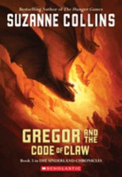 Gregor and the Code of Claw 0439791448 Book Cover