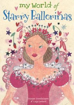 My World of Starry Ballerinas 1840895934 Book Cover
