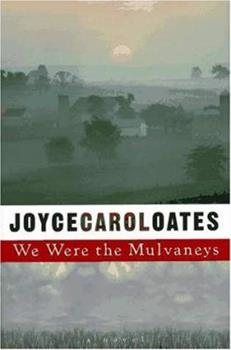 We Were the Mulvaneys 0452277205 Book Cover