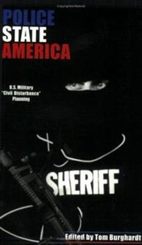 Police State America: US Military 'Civil Disturbance' Planning 1894820045 Book Cover