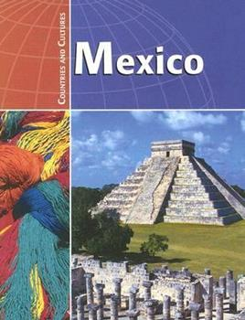Mexico (Countries & Cultures) 0736807721 Book Cover