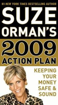 Suze Orman's 2009 Action Plan: Keeping Your Money Safe & Sound 0385530935 Book Cover