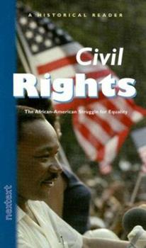 Civil Rights: The African-American Struggle for Equality (Historical Reader) 0618003703 Book Cover