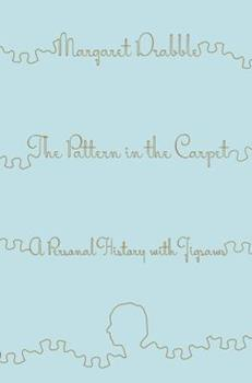 The Pattern in the Carpet: A Personal History with Jigsaws 0547241445 Book Cover