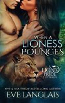 Quand une Lionne Bondit - Book #6 of the A Lion's Pride