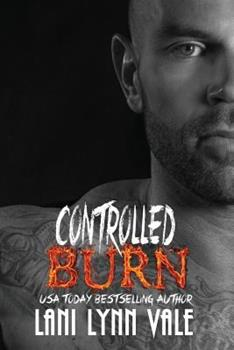 Controlled Burn - Book #4 of the Kilgore Fire