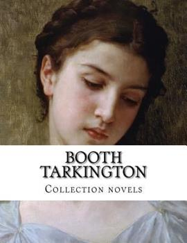 Paperback Booth Tarkington, Collection Novels Book