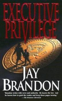 Executive Privilege (Chris Sinclair) 0812575458 Book Cover