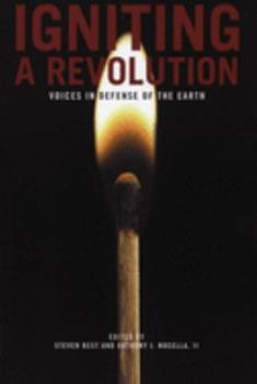 Igniting a Revolution: Voices in Defense of the Earth 1904859569 Book Cover