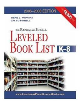 Paperback The Fountas & Pinnell Leveled Book List, K-8, 2006-2008 Edition Book