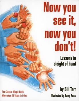 Paperback Now You See It, Now You Don't!: Lessons in Sleight of Hand Book