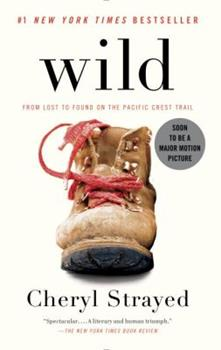 Paperback Wild: From Lost to Found on the Pacific Crest Trail Book