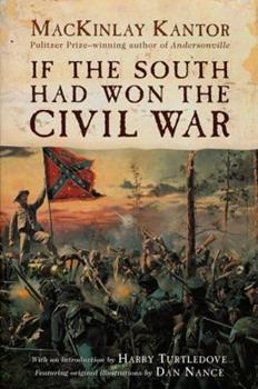 If The South Had Won The Civil War 0312869495 Book Cover