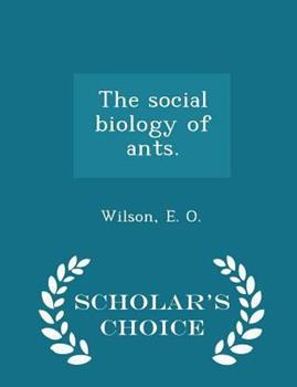 The Social Biology of Ants. 0353177989 Book Cover