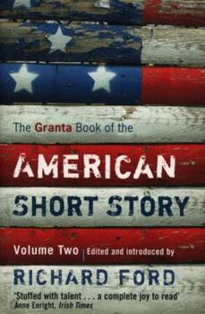 The New Granta Book of the American Short Story 1862078475 Book Cover