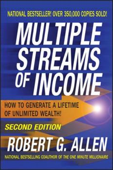 Multiple Streams of Income: How to Generate a Lifetime of Unlimited Wealth 0471655783 Book Cover