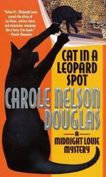 Cat in a Leopard Spot - Book #13 of the Midnight Louie