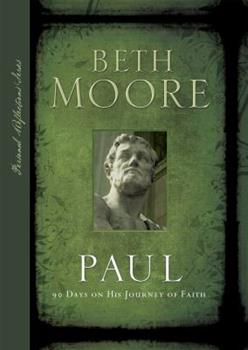 Paul: 90 Days on His Journey of Faith