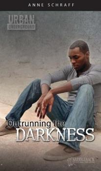 Outrunning the Darkness 1616510005 Book Cover