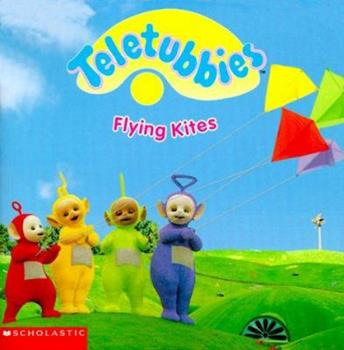 Flying Kites - Book  of the Teletubbies
