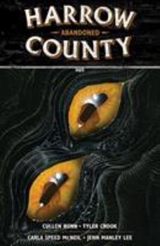 Harrow County, Vol. 5: Abandoned - Book #5 of the Harrow County