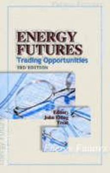 Energy Futures: Trading Opportunities