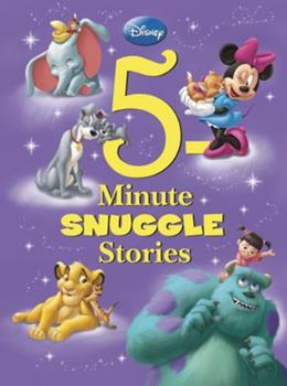 5-Minute Snuggle Stories Starring Disney Classic Characters - Book  of the 5-Minute Stories