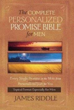Hardcover The Complete Personalize Promise Bible for Men: Every Single Promise in the Bible Personalized Just for You Book