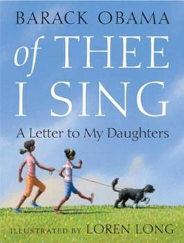 Hardcover Of Thee I Sing: A Letter to My Daughters Book