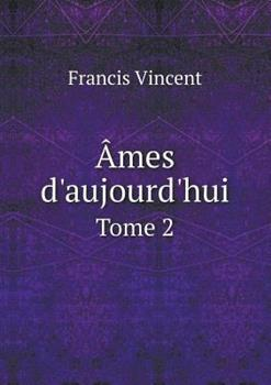 Paperback Ames d'Aujourd'hui Tome 2 Book