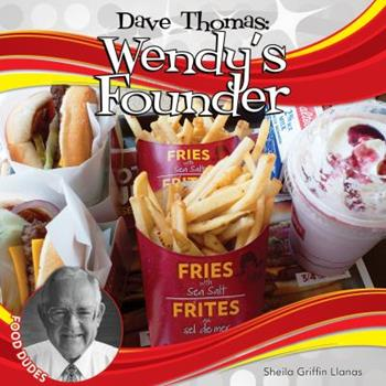 Dave Thomas: : Wendy's Founder 1624033199 Book Cover