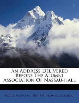 Paperback An Address Delivered Before the Alumni Association of Nassau-Hall Book