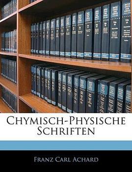 Paperback Chymisch-Physische Schriften Book