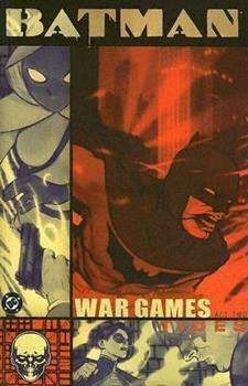 Batman: War Games, Act 2 - Book #147 of the Modern Batman