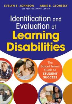 Paperback Identification and Evaluation of Learning Disabilities: The School Team's Guide to Student Success Book